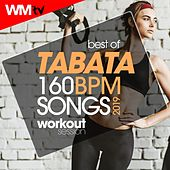 Best Of Tabata 160 Bpm Songs 2019 Workout Session (20 Sec. Work and 10 Sec. Rest Cycles With Vocal Cues / High Intensity Interval Training Compilation for Fitness & Workout) by Workout Music Tv