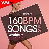Best Of 160 Bpm Songs 2019 Workout Session (Unmixed Compilation for Fitness & Workout 160 Bpm / 32 Count) by Workout Music Tv