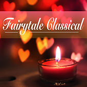 Fairytale Classical von Various Artists