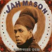 Surprise Dem by Jah Mason