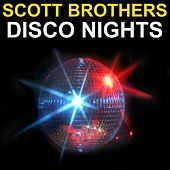 Disco Nights by Scott Brothers