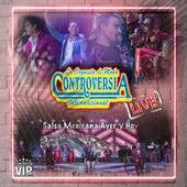 Conciertos Vip 4K: Salsa Mexicana Ayer Y Hoy (Live) by La Orquesta de Moda Controversia Internacional