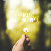 Find Balance and Inner Peace by Various Artists