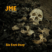 Six Feet Deep di JME