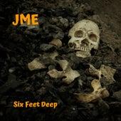 Six Feet Deep de JME