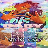 Same Color (feat. iNG) by Baby D