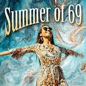 Summer of 69 de Various Artists