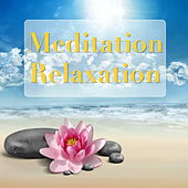 Meditation Relaxation von Various Artists