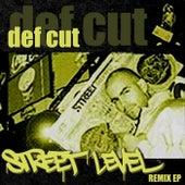 Street Level (The Remix EP) von Def Cut