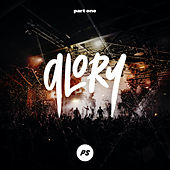 Glory, Pt One (Live) von Planetshakers