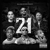 21 by Ballhawg Music
