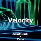 Velocity von ZeroMusiX