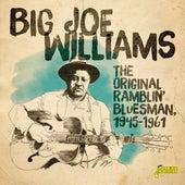 The Original Ramblin' Bluesman (1945-1961) by Big Joe Williams