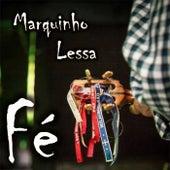 Fé de Marquinho Lessa