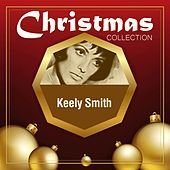 Christmas Collection by Keely Smith