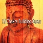 53 Chakra Building Auras de Zen Meditation and Natural White Noise and New Age Deep Massage