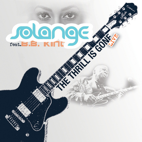 The Thrill Is Gone by Solange