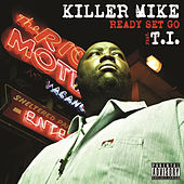 Ready Set Go von Killer Mike