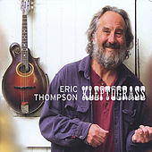 Kleptograss by Eric Thompson