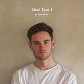 Beat Tape 1 by Tom Misch