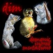 Demonic Inbred Mutations von D.I.M.