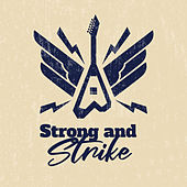 Strong and Strike by Various Artists