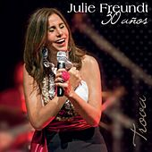 30 Años Trova de Julie Freundt