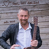 Susi lass dir Zeit by Hallo Heinz