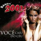 Você Caiu Do Céu von Banda 2001