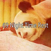 69 Night Time Rest von S.P.A