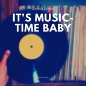 It's Music-Time Baby, Vol. 9 di Various Artists