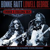Under A Falling Sky, 1972 by Bonnie Raitt