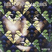 Best Of African Vibes by Various Artists