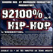 92100% Hip-Hop, Vol. 4 - L'essentiel by Various Artists