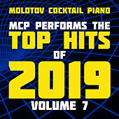 MCP Top Hits of 2019, Vol. 7 (Instrumental) de Molotov Cocktail Piano