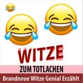Brandneue Witze genial erzählt - Witze zum Totlachen von Witze Onkel