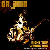 Right Trip, Wrong Car by Dr. John