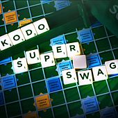Super Swag by Kodo