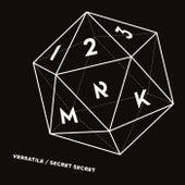 Versatile / Secret Secret by 123Mrk