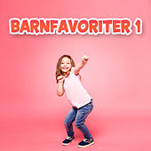 Barnfavoriter 1 by Barnens favoriter