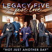 Not Just Another Day de Legacy Five