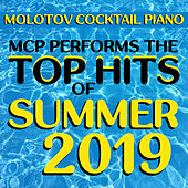 MCP Top Hits of Summer 2019 (Instrumental) de Molotov Cocktail Piano