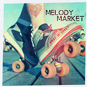 What is Love by Melody Market