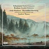 Schumann & Brahms: Concertos by Antje Weithaas