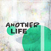 Another Life by Subculture