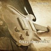 Crazy on my Guitar by Gene Pringle