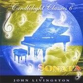 Candlelight Classics 6 - Sonata de John Livingston