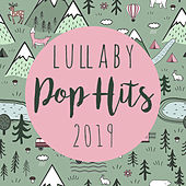 Lullaby Pop Hits 2019 (Instrumental) de Lullaby Players