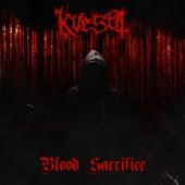 Blood Sacrifice by Kvesta
