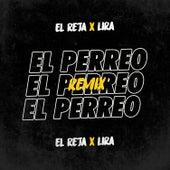 El Perreo - Remix de El Reja
